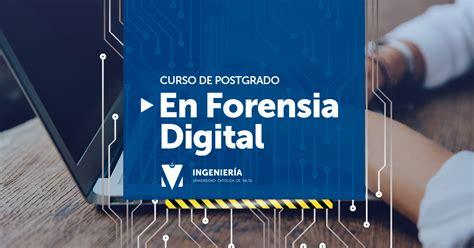 CURSO DE POSTGRADO EN FORENSIA DIGITAL