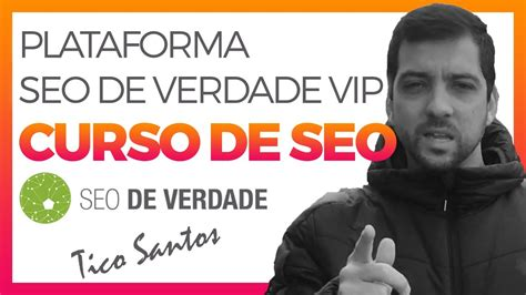 CURSO DE SEO   Plataforma Seo De Verdade VIP O melhor SEO ...
