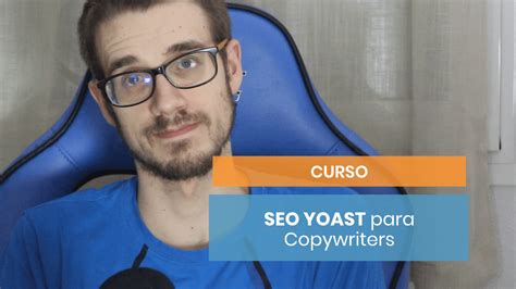 Curso de SEO Yoast para Copywriters | Copymelo