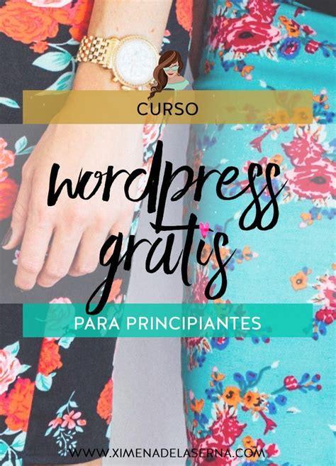 Curso de WordPress en español para principiantes – ¡GRATIS ...