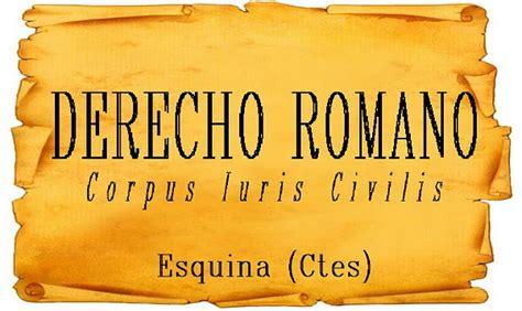 Curso: Derecho Romano I   Segunda Cátedra   TN