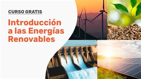 Curso en Vivo Gratuito de Introducción a las Energías ...