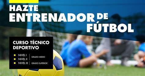 Curso Entrenador de Fútbol   Madre de Dios Ikastetxea