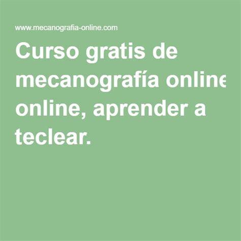Curso gratis de mecanografía online, aprender a teclear ...