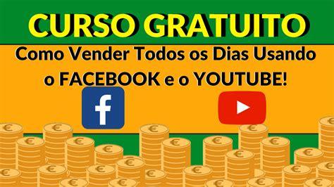 Curso GRATUITO   Como GANHAR DINHEIRO no Facebook e Youtube!