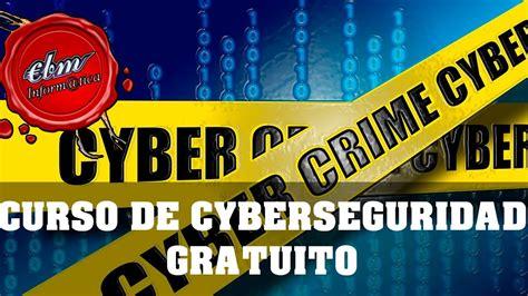 CURSO GRATUITO DE CYBERSEGURIDAD   YouTube