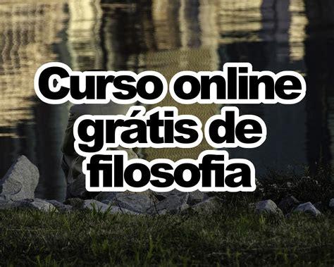 CURSO ONLINE DE FILOSOFIA GRÁTIS COM CERTIFICADO   FGV ...