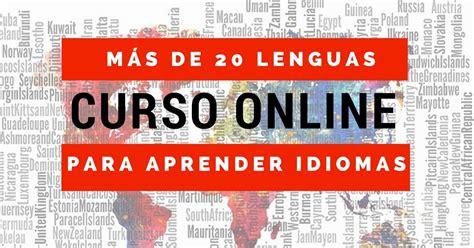 Curso online gratuitos para aprender idiomas. Más de 20 ...