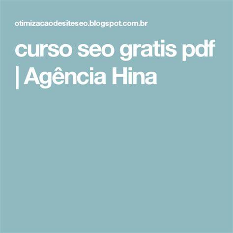 curso seo gratis pdf | Agência Hina  com imagens  | Hina ...