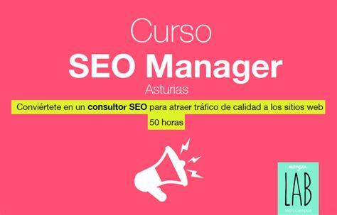Curso SEO Manager en Asturias | Blog morgan media ...