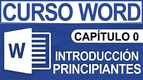 Curso Word   Capitulo 0, Introducción para principiantes ...