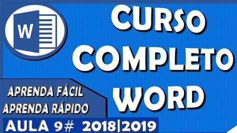 Curso Word Completo Iniciante ao Avançado Aula 9 2018 2019 ...
