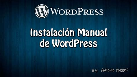 Curso WordPress #1 Instalación de WordPress   YouTube