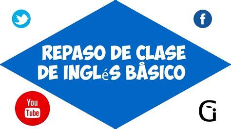 Cursos de inglés gratis: Repaso de clase de inglés básico ...