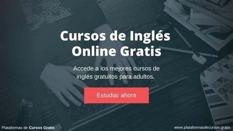 Cursos de Inglés Online Gratis para Adultos • Plataformas ...