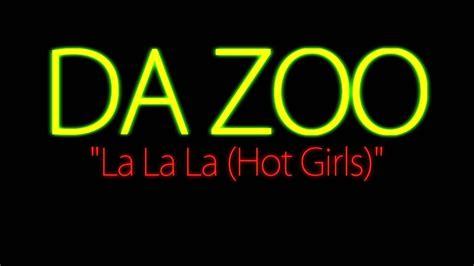 Da Zoo  La La La  Hot Girls   Spanish / Español   YouTube