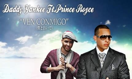 Daddy Yankee Ft. Prince Royce – Ven Conmigo  Prod. By ...