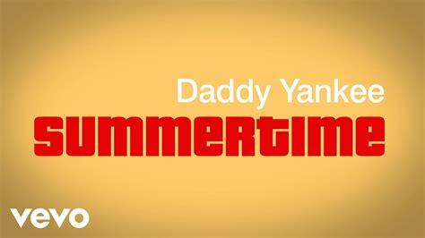 Daddy Yankee   Summertime  Lyric Video    YouTube