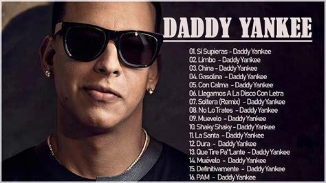Daddy Yankee Sus Mejores Canciones  20 Grandes Exitos ...