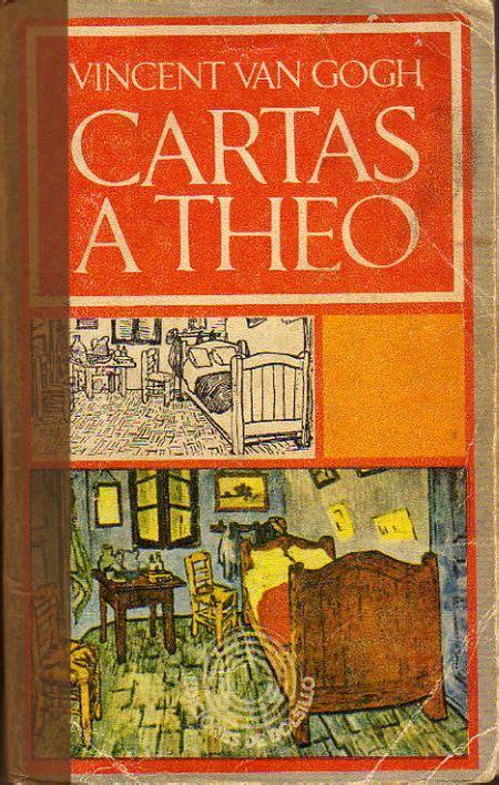 Dance Me to the End of Love: Un legado: Cartas a Theo