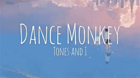Dance Monkey   Tones and I   Lyrics     YouTube