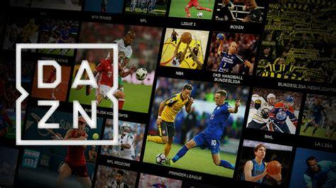DAZN, la plataforma de deportes en  streaming  que llega ...