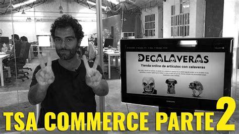 De Calaveras ¿Vas a FRACASAR con TSA commerce by Romuald Fons?
