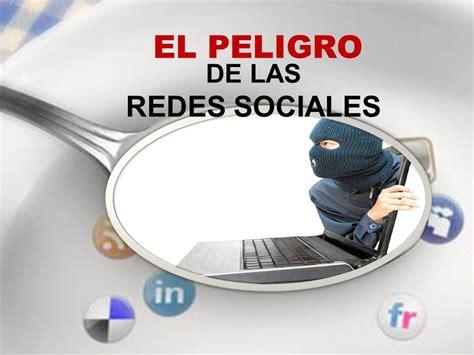DE LAS REDES SOCIALES EL PELIGRO.   ppt descargar