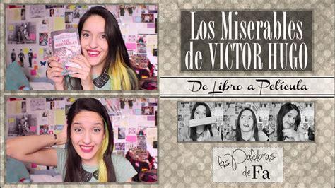 De Libro a Película: Los Miserables de Victor Hugo ...