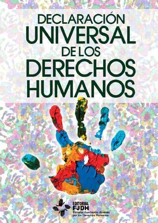 Declaracion Universal de los Derechos Humanos by Editorial ...
