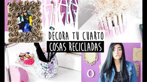 DECORA TU CUARTO, CON MATERIAL RECICLADO    Nelita   YouTube
