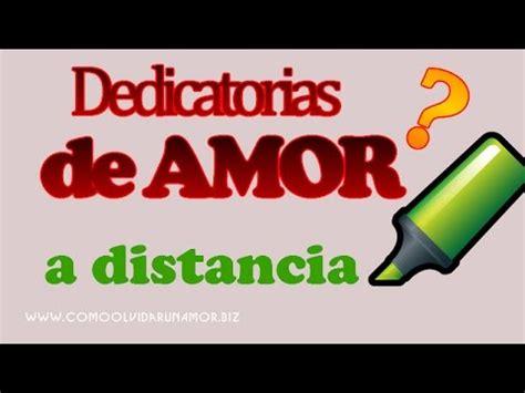 Dedicatorias de amor a distancia   Dedicatoria para el Ser ...