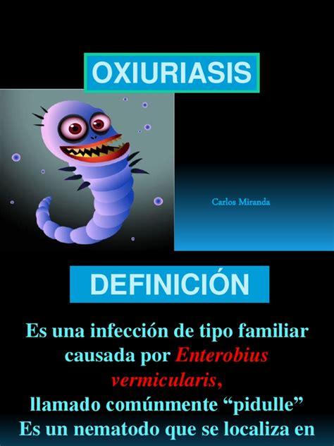 Definicion de la oxiuriasis. Ce să folosiți după ...