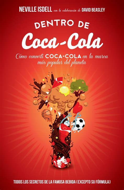 Dentro de Coca Cola   Planeta de Libros