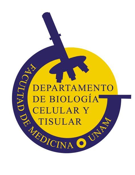 Departamento de Biología Celular y Tisular