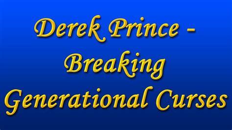Derek Prince   Breaking Generational Curses   YouTube