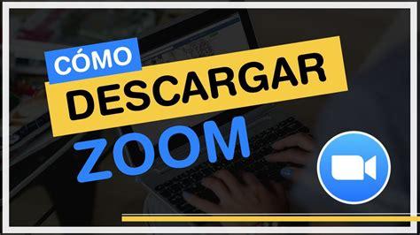 DESCARGA ZOOM Fácil en tu PC   YouTube