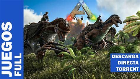 Descargar ARK Survival Evolved ESPAÑOL PC FULL Descarga ...