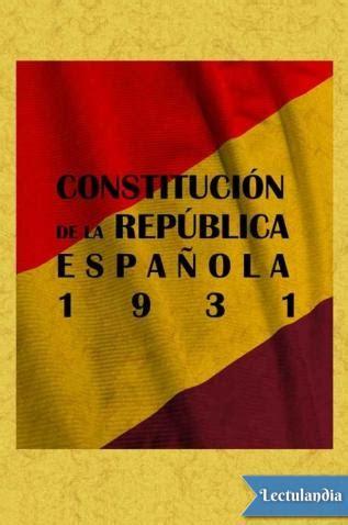 Descargar Constitución de la República española 1931 de ...