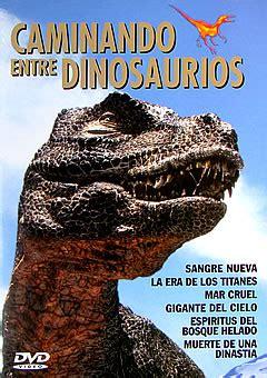 Descargar documental   Caminando entre dinosaurios    BBC ...