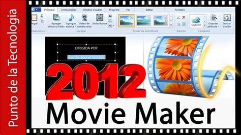 Descargar e instalar Movie Maker 2012 en Windows 7, 8, 8 1 ...