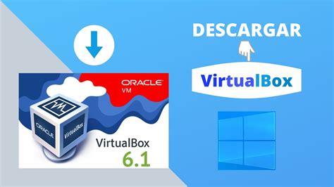 Descargar e instalar virtualbox en español en Windows 10 ...