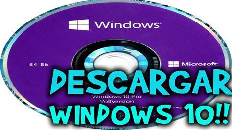 DESCARGAR E INSTALAR WINDOWS 10 FULL ESPAÑOL   32 Y 64 ...