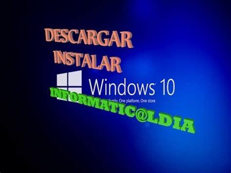 Descargar e instalar windows 10 x86 full español con ...