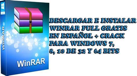 Descargar e Instalar Winrar Full + Crack Gratis en Español ...