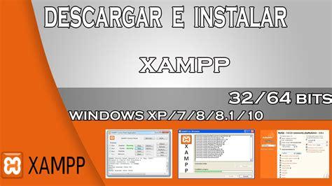 Descargar e instalar XAMPP 32 y 64 bits para windows Xp, 7 ...