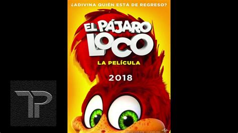 Descargar El pájaro loco la película MEGA HD 1080p   True ...