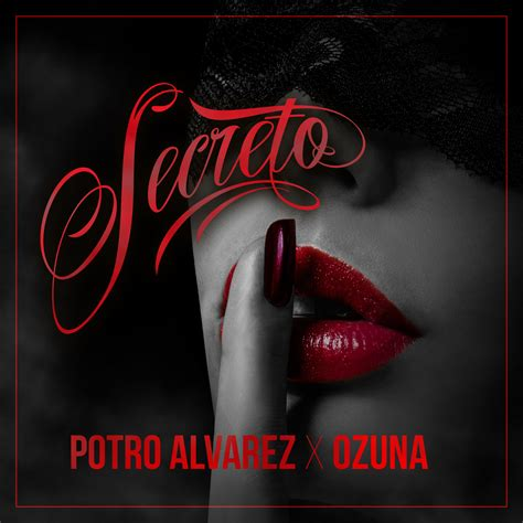Descargar El Potro Alvarez Ft. Ozuna   Secreto MP3