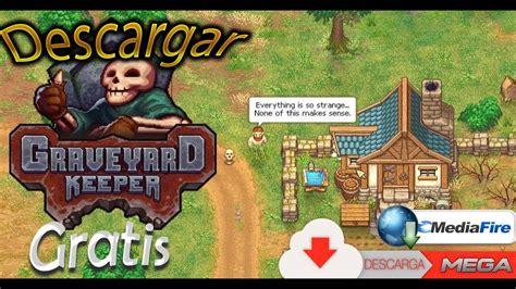 Descargar Graveyard Keeper Gratis En Español Para PC   YouTube
