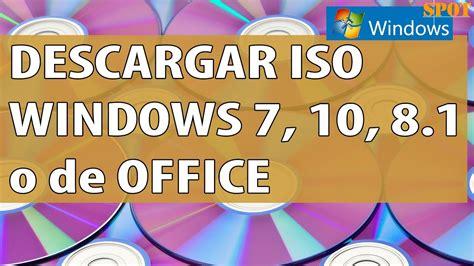 Descargar imagen ISO de Windows 7, 10, 8.1 o de Office ...